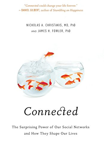 9780316036146: Connected: The Surprising Power of Our Social Networks and How They Shape Our Lives