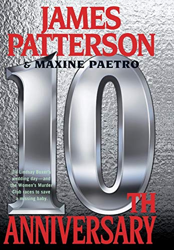 10th Anniversary (Women's Murder Club): James Patterson, Maxine