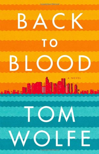 9780316036313: Back to Blood: A Novel