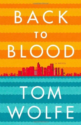 9780316036313: Back to Blood: A Novel