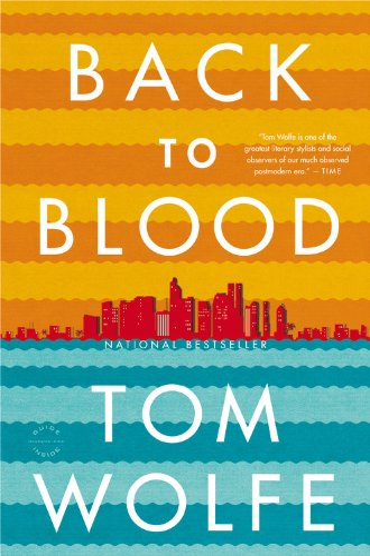 9780316036337: Back to Blood: A Novel