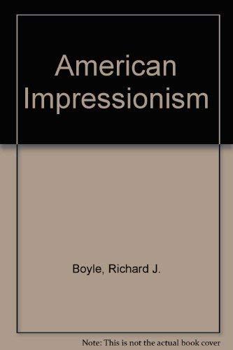 9780316036689: American Impressionism