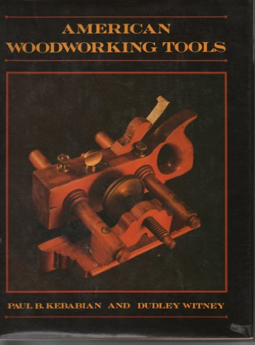 9780316036870: American Woodworking Tools