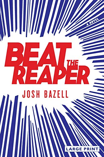 9780316037556: Beat the Reaper: A Novel