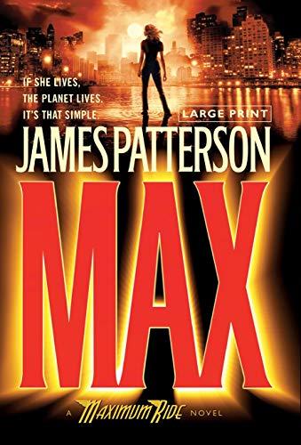 9780316037594: Max (Maximum Ride, Book 5)