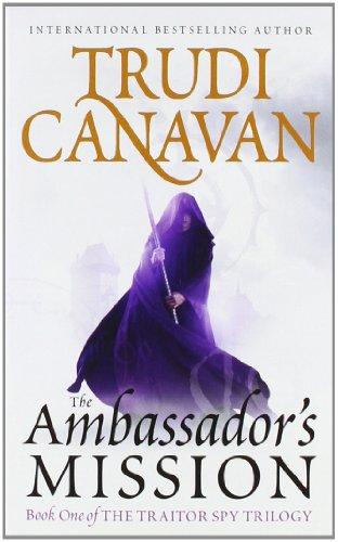 9780316037815: The Ambassador's Mission (The Traitor Spy Trilogy)