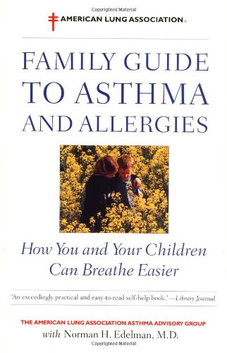 9780316038157: The American Lung Association Family Guide to Asthma and Allergies
