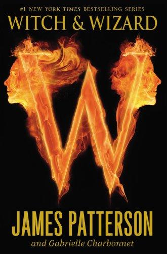 9780316038348: Witch & Wizard (Witch and Wizard)