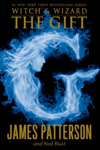 9780316038355: The Gift (Witch and Wizard)