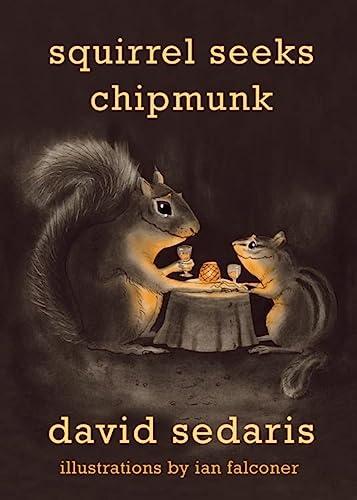 9780316038393: Squirrel Seeks Chipmunk: A Modest Bestiary
