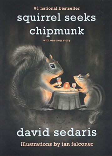 9780316038409: Squirrel Seeks Chipmunk: A Modest Bestiary