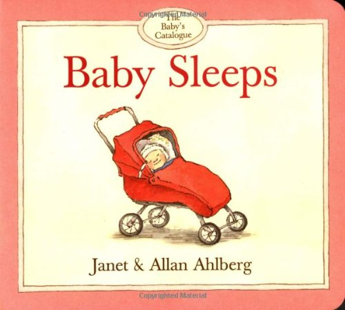 9780316038454: The Baby's Catalogue: Baby Sleeps