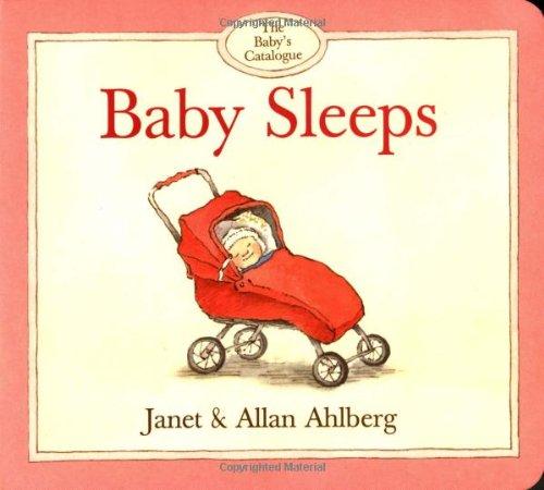 9780316038454: Baby's Catalogue, The: Baby Sleeps