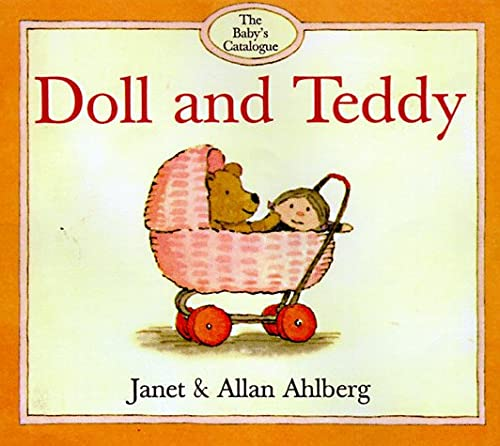 Doll and Teddy (The Baby's Catalogue Series)