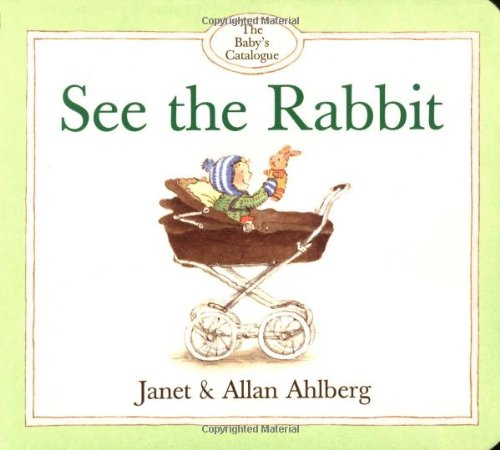 9780316038478: Baby's Catalogue, The: See the Rabbit