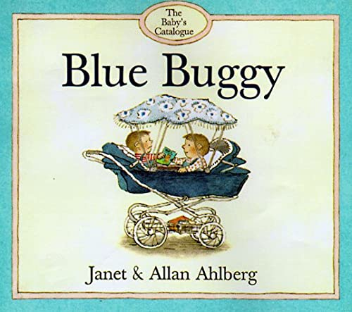 Blue Buggy (The Baby's Catalogue Series)