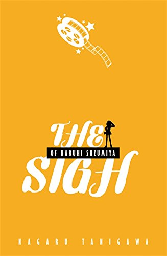 9780316038799: The Sigh Of Haruhi Suzumiya: Haruhi Suzumiya: Book 2