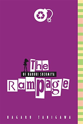 9780316038843: The Rampage of Haruhi Suzumiya (light novel)
