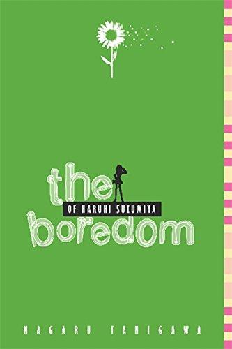 9780316038874: The Boredom of Haruhi Suzumiya (light novel) (The Haruhi Suzumiya Series)