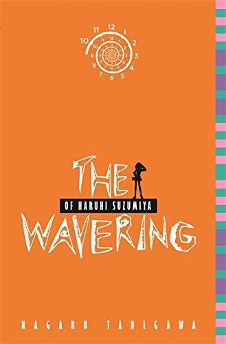 9780316038928: The Wavering of Haruhi Suzumiya (light novel) (The Haruhi Suzumiya Series)