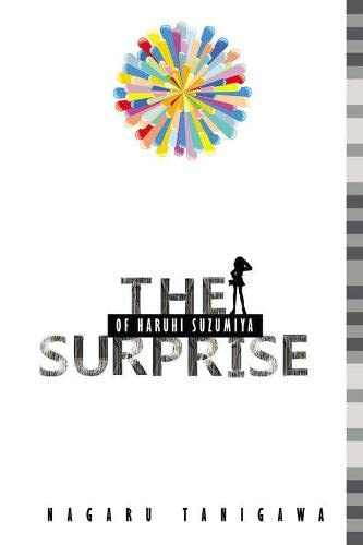 9780316038973: The Surprise of Haruhi Suzumiya (light novel)