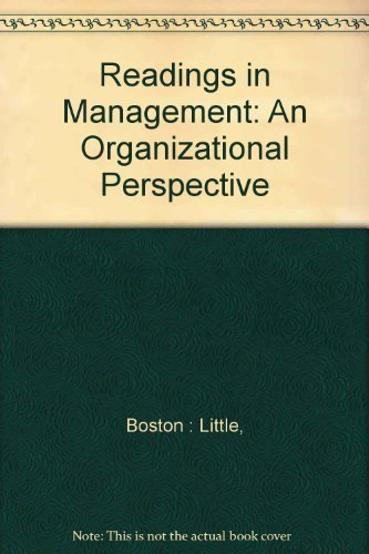 9780316039468: Readings in Management: An Organizational Perspective