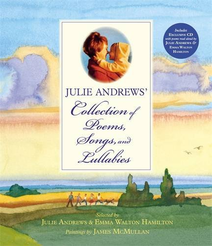 9780316040495: Julie Andrews' Collection of Poems, Songs, and Lullabies