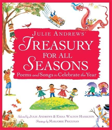 9780316040518: Julie Andrews' Treasury for All Seasons: Poems and Songs to Celebrate the Year