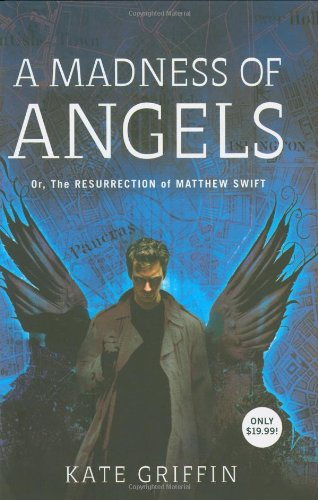 9780316041256: A Madness of Angels: Or The Resurrection of Matthew Swift