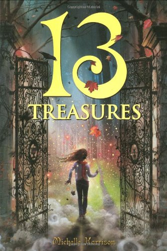 Cover of the book, 13 Treasures (Thirteen Treasures, #1).
