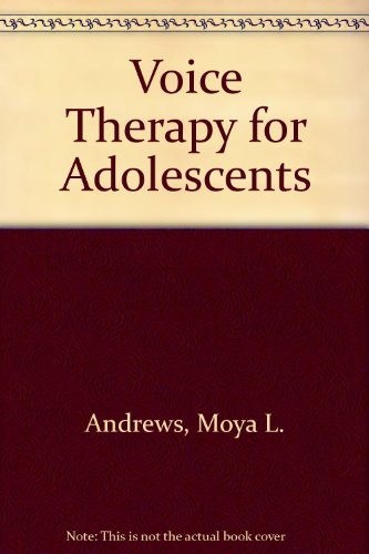 9780316042338: Voice Therapy for Adolescents