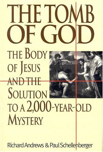 9780316042758: The Tomb of God: The Body of Jesus and the Solution to a 2,000-Year-Old Mystery