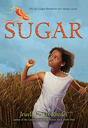 Sugar: Jewell Parker Rhodes