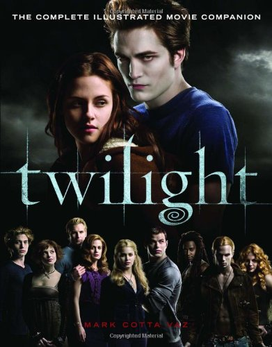 9780316043137: Twilight: The Complete Illustrated Movie Companion