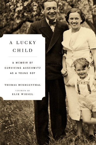 9780316043403: A Lucky Child: A Memoir of Surviving Auschwitz as a Young Boy