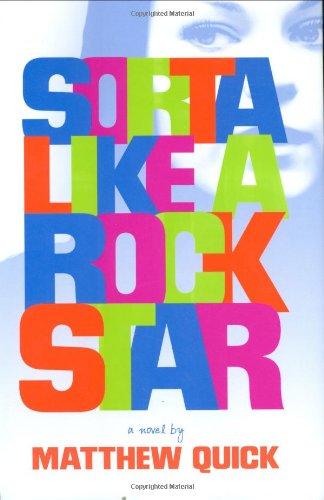 9780316043526: Sorta Like a Rock Star