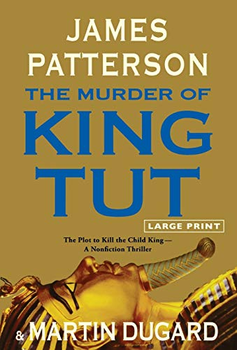 9780316043656: The Murder of King Tut: The Plot to Kill the Child King - A Nonfiction Thriller