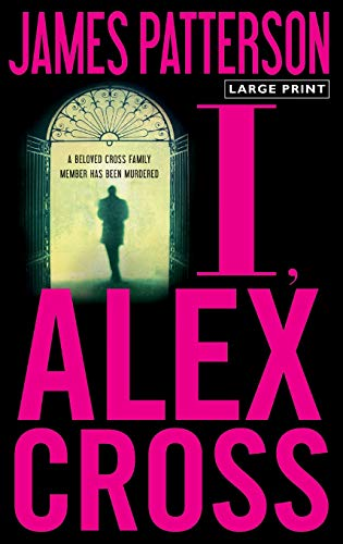 9780316043731: I, Alex Cross