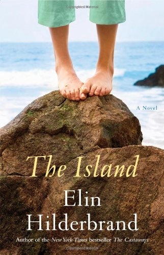 The Island ***SIGNED***: Elin Hilderbrand