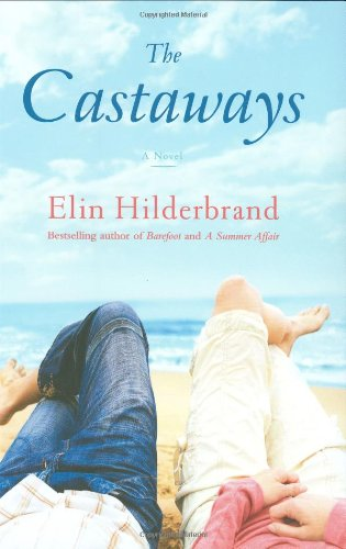 The Castaways: Hilderbrand, Elin