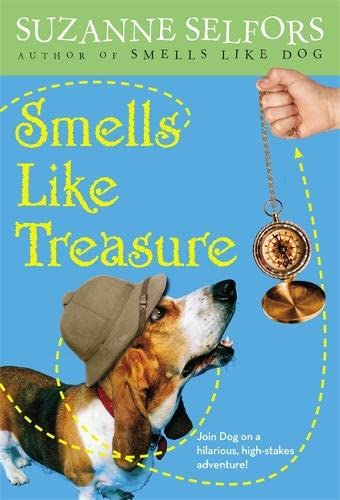 Smells Like Treasure (9780316044028) by Suzanne Selfors