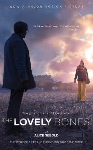 9780316044400: The Lovely Bones. Movie Tie-In