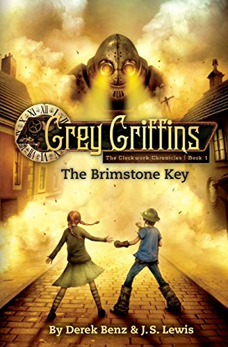 9780316045216: Grey Griffins: The Brimstone Key (Grey Griffins: The Clockwork Chronicles)
