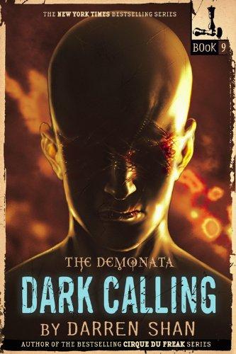 The Demonata #9: Dark Calling: Darren Shan