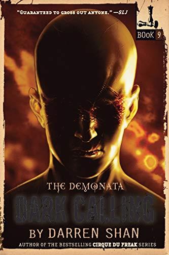 9780316048729: The Demonata #9: Dark Calling (Demonata (Paperback))