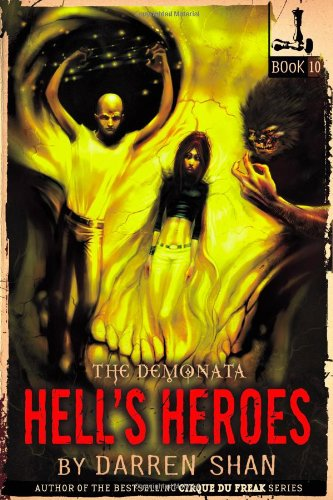 9780316048958: The Demonata #10: Hell's Heroes