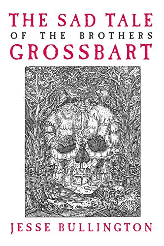 9780316049344: The Sad Tale of the Brothers Grossbart