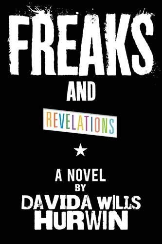 9780316049962: Freaks and Revelations