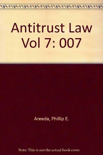 9780316050630: Antitrust Law Vol 7 HB: 007