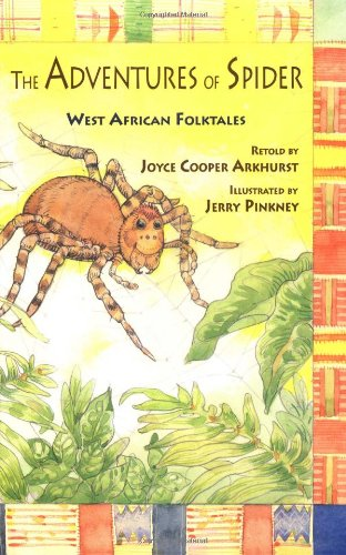 9780316051071: The Adventures of Spider: West African Folktales (BookFestival)